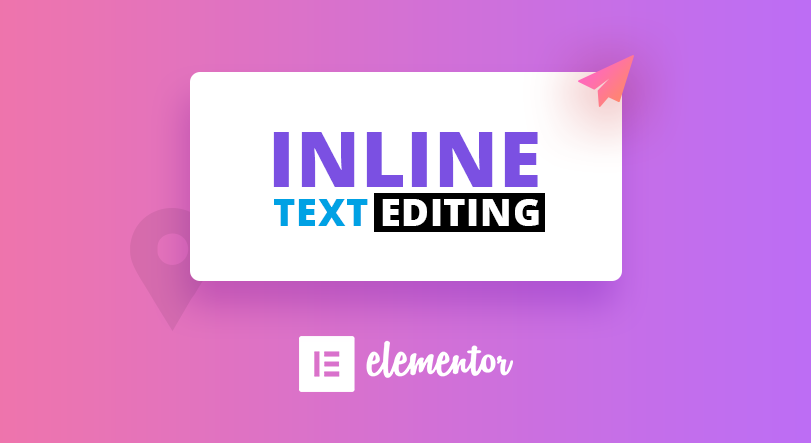 Elementor Inline Text Editing - How To Get Started 1