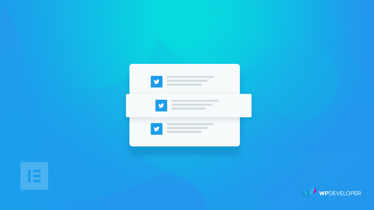 How To Display Twitter Feed Using Elementor To Improve Engagement Rates 1