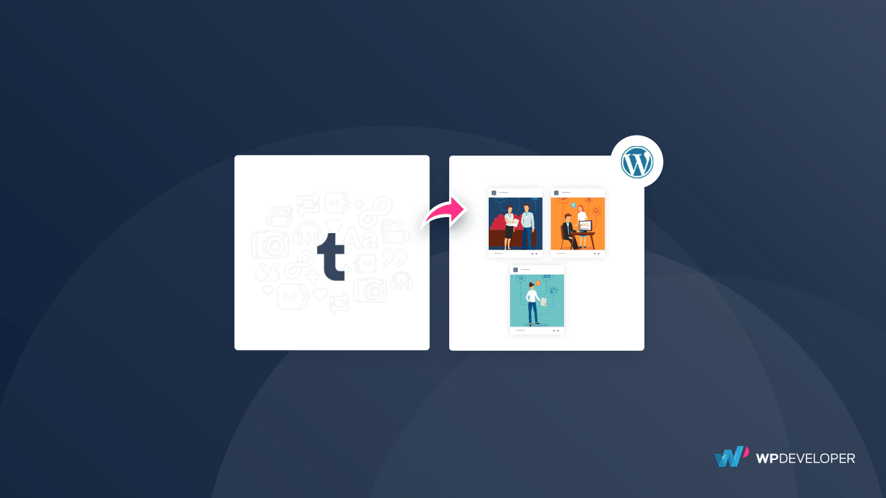 How to Easily Import Tumblr Posts To Your WordPress Site In 5 Minutes 1