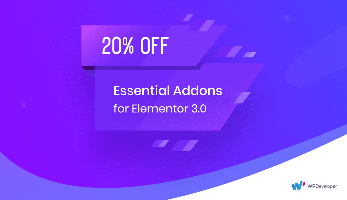 What's New in Essential Addons 3.0? 2